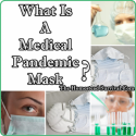What Is A Medical Pandemic Mask