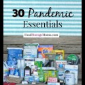 30 Pandemic Essential Items To Store