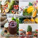 Fruit and Vegetables Delicious Smoothie Drink Recipes