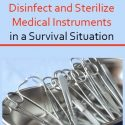 Disinfect and Sterilize Medical Instruments in Disaster