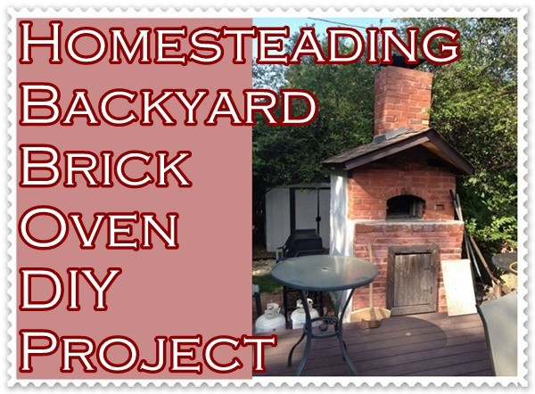 Homesteading Backyard Brick Oven DIY Project is detailed in this  informative tutorial is presented in a way that makes it really easy to  read and follow. - Homesteading Backyard Brick Oven DIY Project – The Homestead Survival